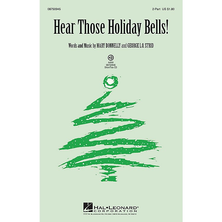 Hal LeonardHear Those Holiday Bells! ShowTrax CD Composed by Mary Donnelly