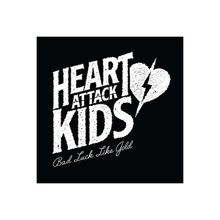 AllianceHeart Attack Kids - Bad Luck Like Gold