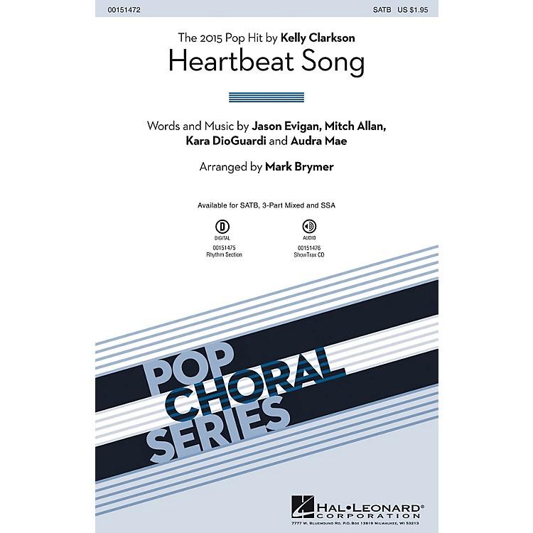 Hal LeonardHeartbeat Song SATB by Kelly Clarkson arranged by Mark Brymer