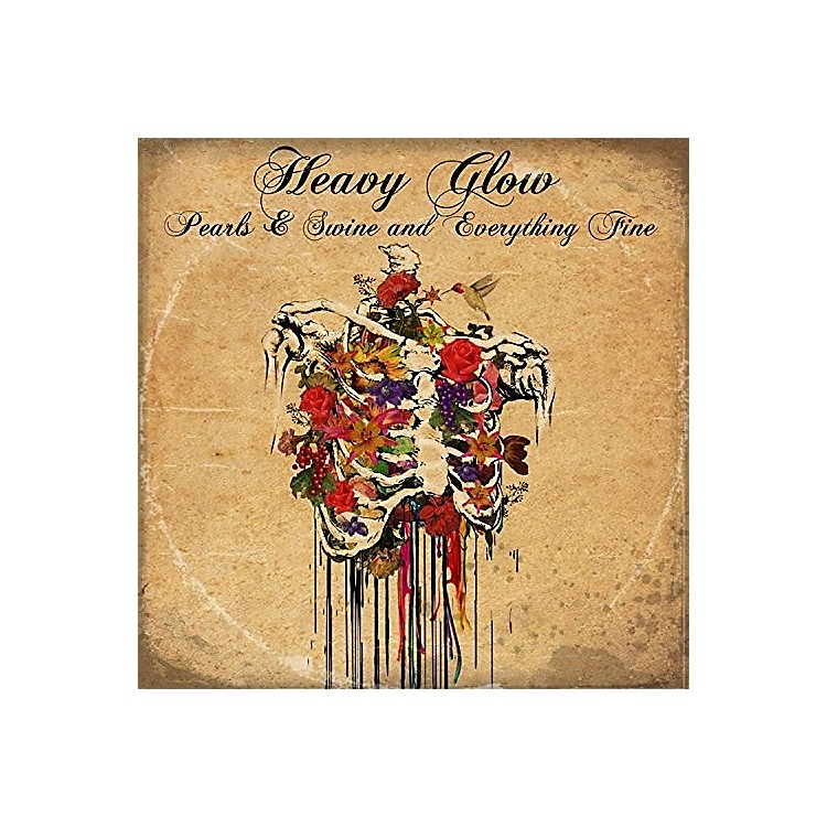AllianceHeavy Glow - Pearls And Swine And Everything Fine
