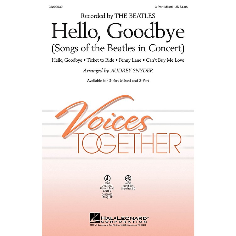 Hal LeonardHello, Goodbye (Songs of the Beatles in Concert) 3-Part Mixed arranged by Audrey Snyder
