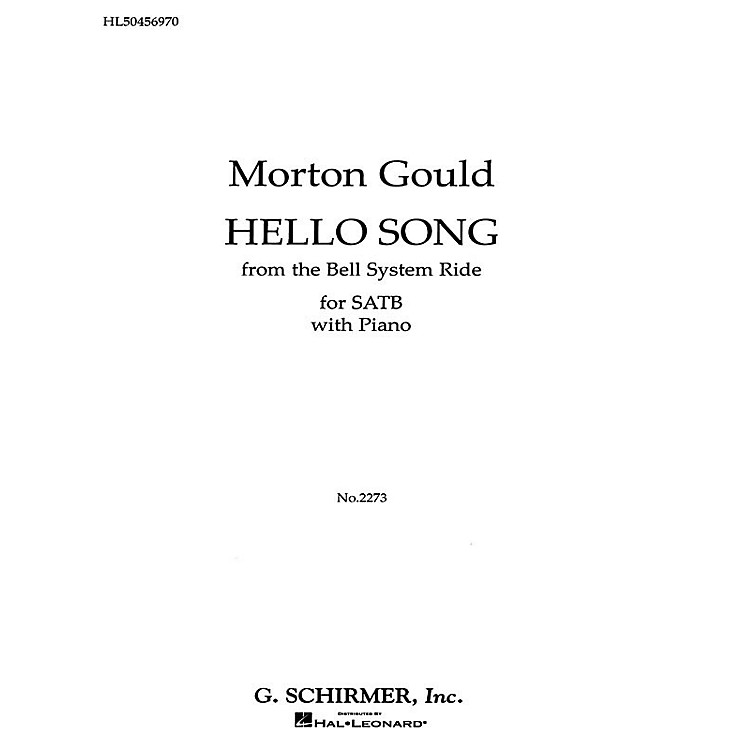 G. SchirmerHello Song Pno From The Bell System Ride SATB composed by M Gould