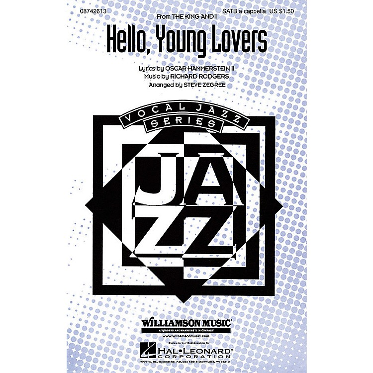 Hal Leonard Hello, Young Lovers (from The King and I) SATB a cappella arranged by Steve Zegree