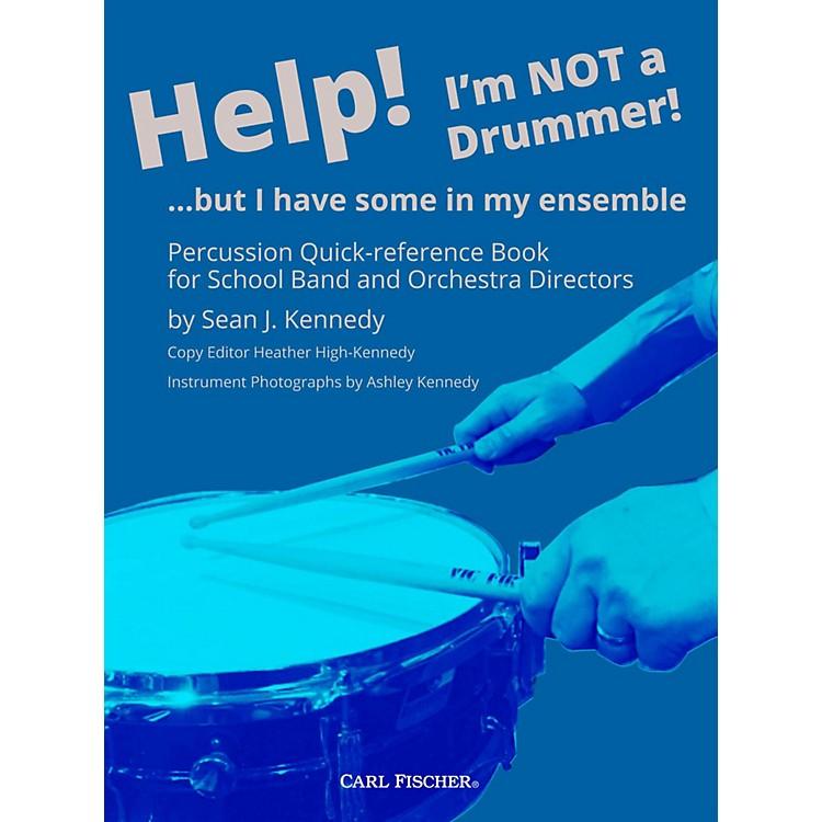 Carl FischerHelp! I'm Not a Drummer!