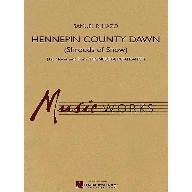Hal LeonardHennepin County Dawn (1st Movement from Minnesota Portraits) Concert Band Level 4 by Samuel R. Hazo