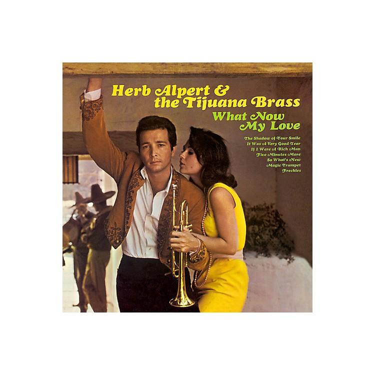 AllianceHerb Alpert & Tijuana Brass - What Now My Love