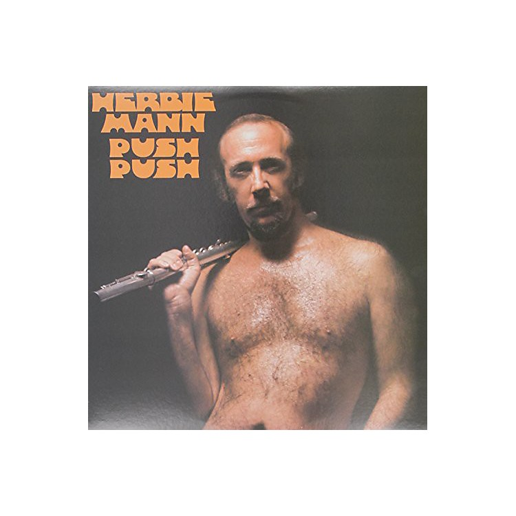 Alliance Herbie Mann - Push Push