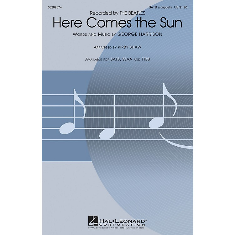 Hal LeonardHere Comes the Sun SSAA A Cappella by The Beatles Arranged by Kirby Shaw