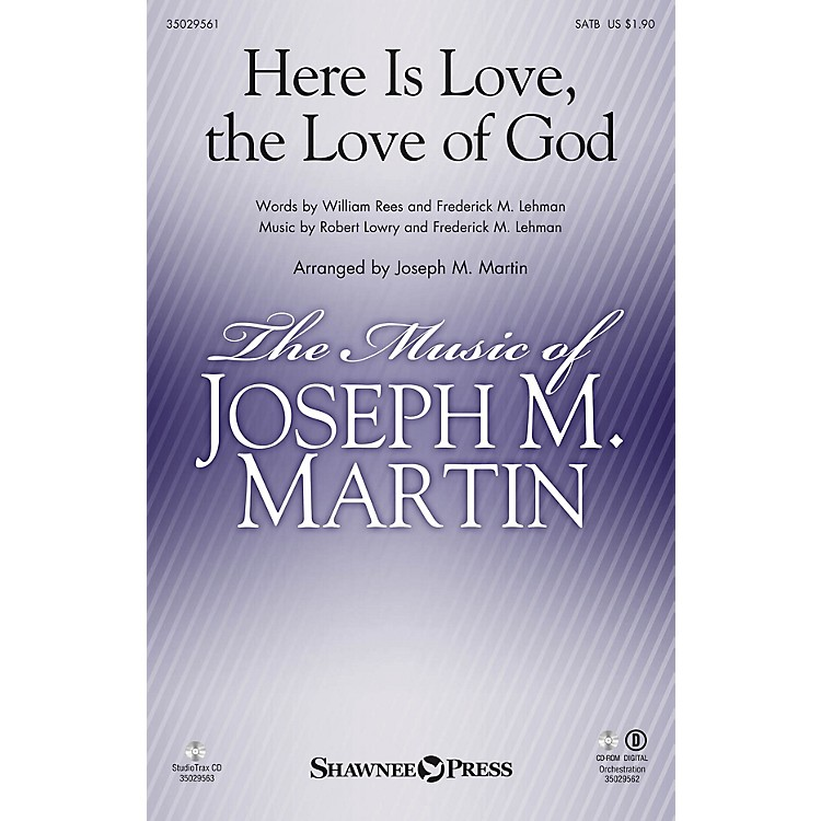 Shawnee PressHere Is Love, the Love of God Studiotrax CD Arranged by Joseph M. Martin