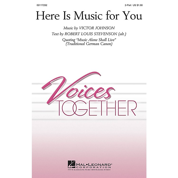 Hal LeonardHere Is Music for You 2-Part composed by Victor Johnson
