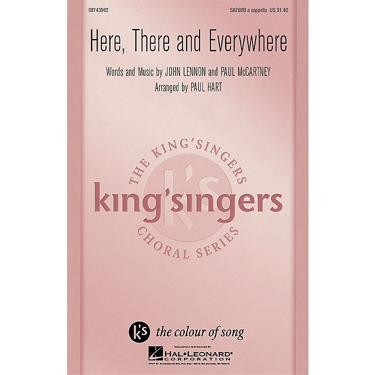 Hal LeonardHere, There And Everywhere SATBBB a cappella by The King's Singers arranged by Paul Hart