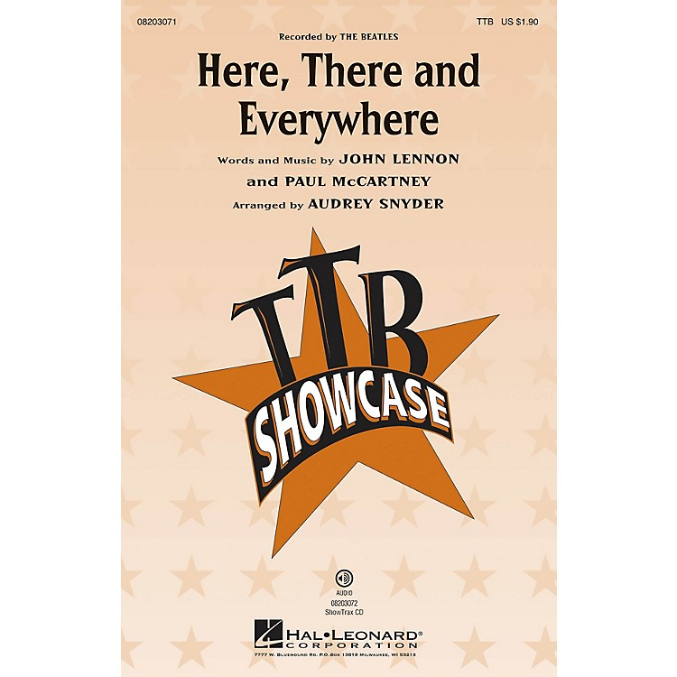 Hal LeonardHere, There and Everywhere TTB by The Beatles arranged by Audrey Snyder