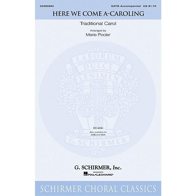 G. SchirmerHere We Come A-Caroling SATB arranged by Marie Pooler