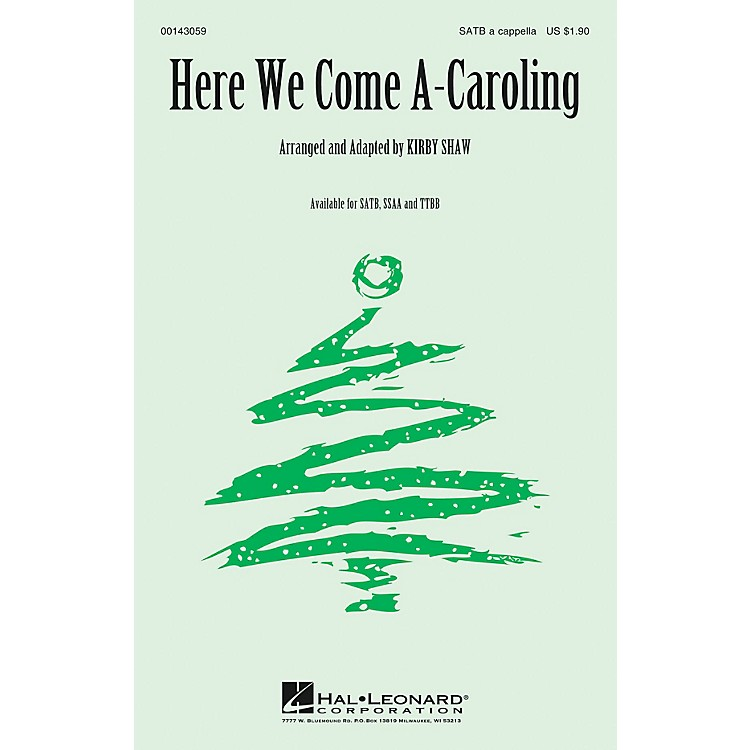 Hal Leonard Here We Come A-Caroling SSAA A Cappella Arranged by Kirby Shaw