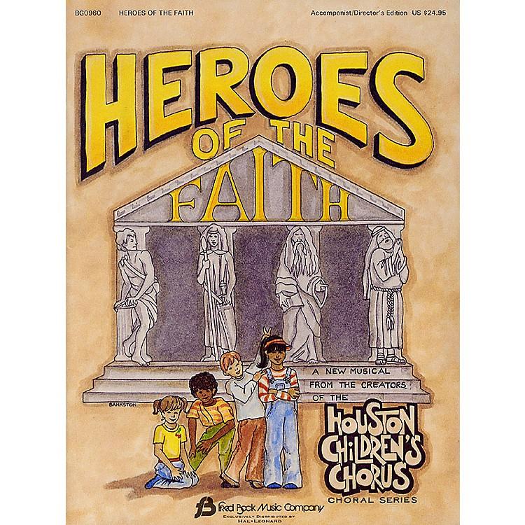 Fred Bock MusicHeroes of the Faith (Sacred Children's Musical) PREV CD Arranged by (Houston Children's Choir Series)