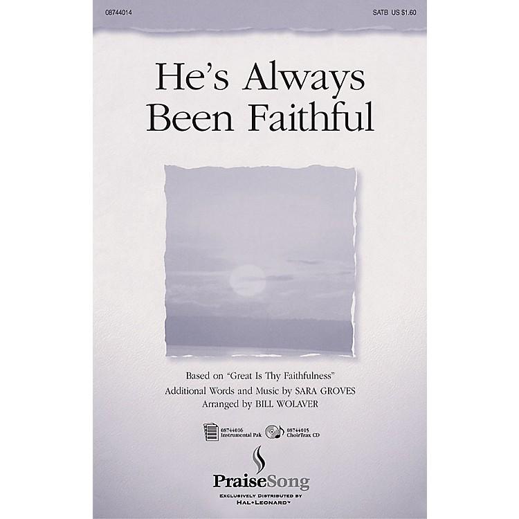 PraiseSongHe's Always Been Faithful SATB arranged by Bill Wolaver
