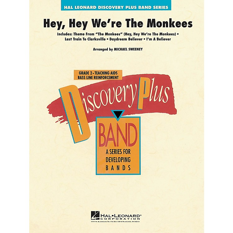 Hal Leonard Hey, Hey We're the Monkees - Discovery Plus Concert Band Series Level 2 arranged by Michael Sweeney