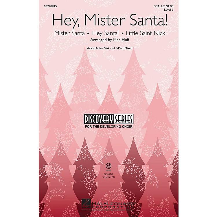 Hal LeonardHey, Mister Santa! (Medley) Discovery Level 3 3-Part Mixed Arranged by Mac Huff
