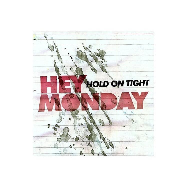 AllianceHey Monday - Hold on Tight