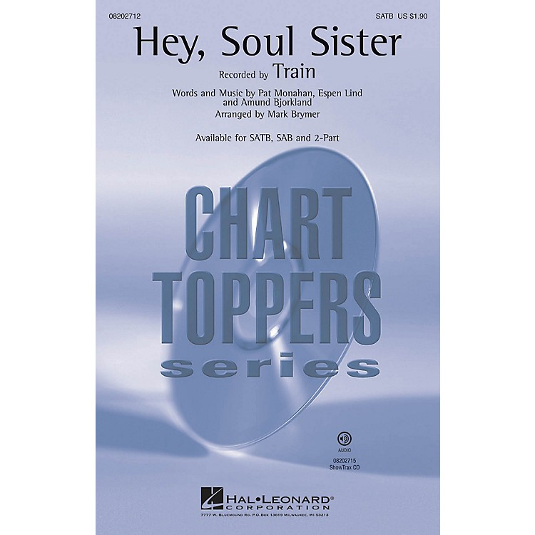 Hal Leonard Hey, Soul Sister SAB by Train Arranged by Mark Brymer