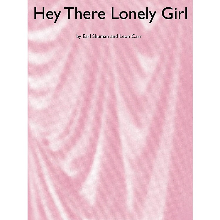 Music Sales Hey There Lonely Girl Music Sales America Series