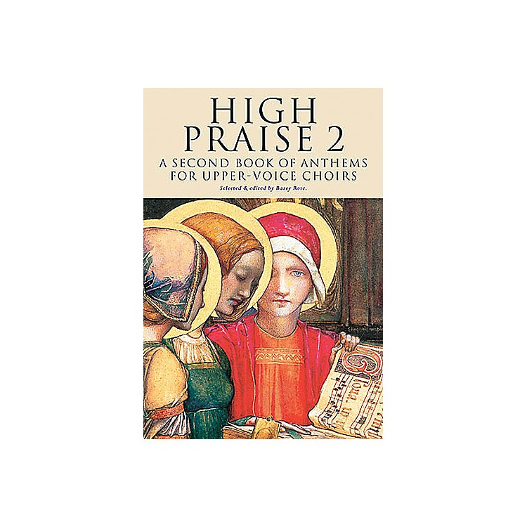 NovelloHigh Praise 2 (A Second Book of Anthems for Upper Voice Choirs) SSA