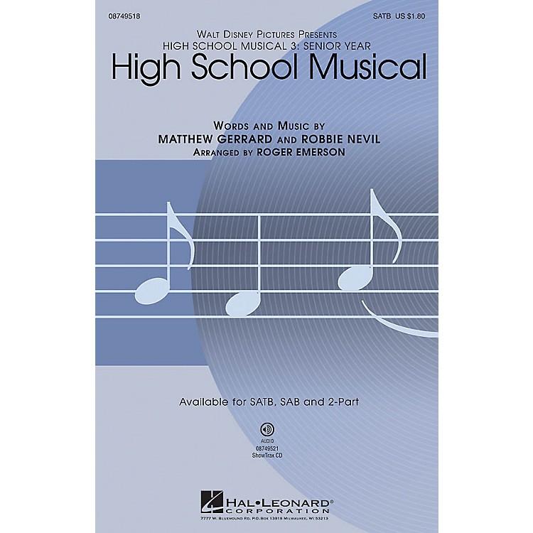 Hal LeonardHigh School Musical (from High School Musical 3) SATB arranged by Roger Emerson