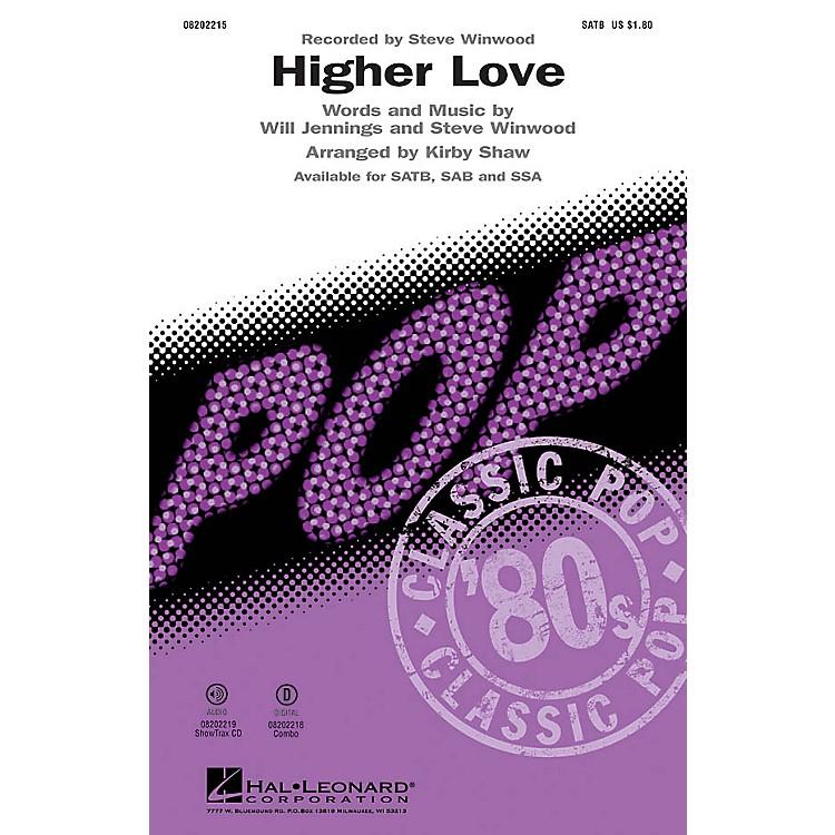 Hal LeonardHigher Love SAB by Steve Winwood Arranged by Kirby Shaw