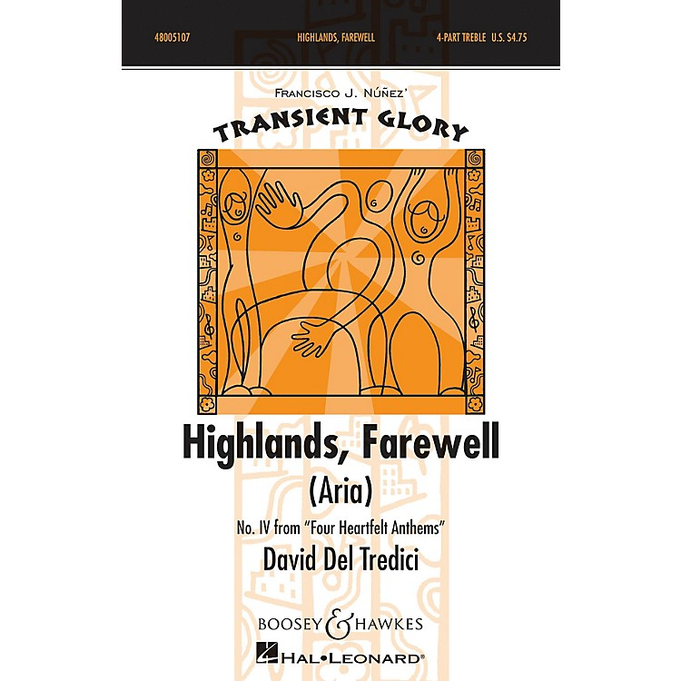 Boosey and HawkesHighlands, Farewell (Aria) SSAA composed by David Del Tredici