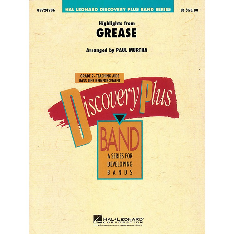 Hal LeonardHighlights from Grease - Discovery Plus Concert Band Series Level 2 arranged by Paul Murtha