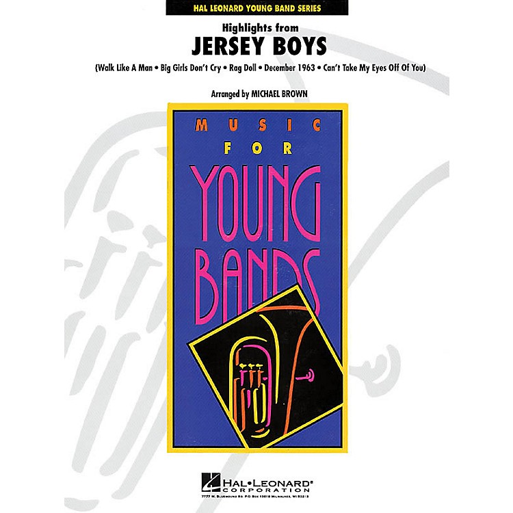 Hal Leonard Highlights from Jersey Boys - Young Concert Band Series Level 3 arranged by Michael Brown