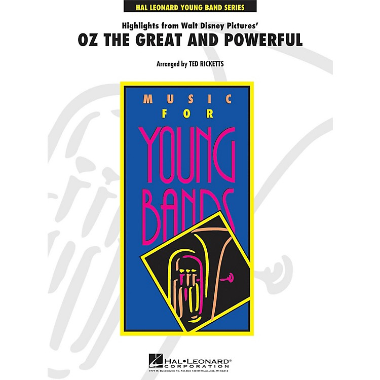 Hal Leonard Highlights from Oz the Great and Powerful - Young Concert Band Level 3 by Ted Ricketts