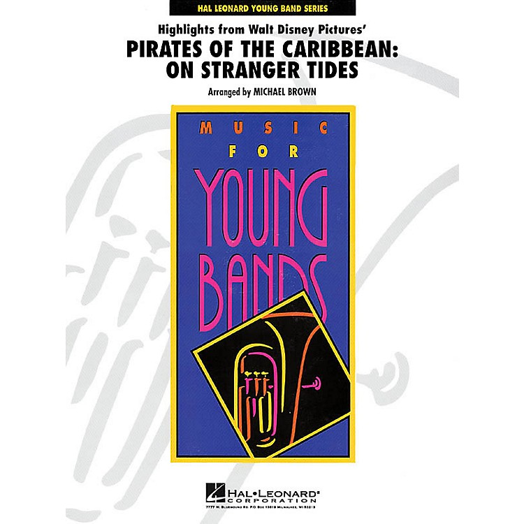 Hal LeonardHighlights from Pirates of the Caribbean: On Stranger Tides - Young Concert Band Level 3 by Michael Brown