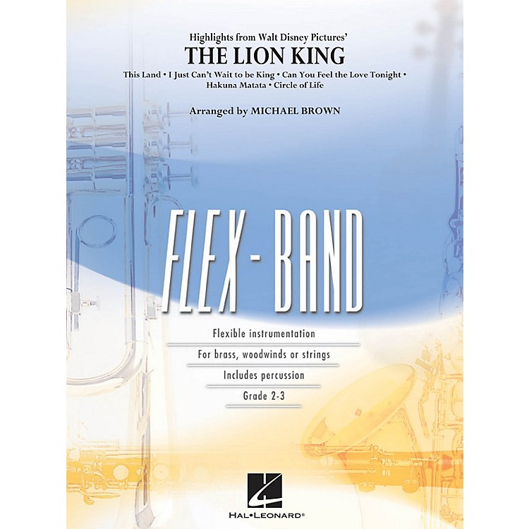 Hal LeonardHighlights from The Lion King Concert Band Level 2-3 Arranged by Michael Brown