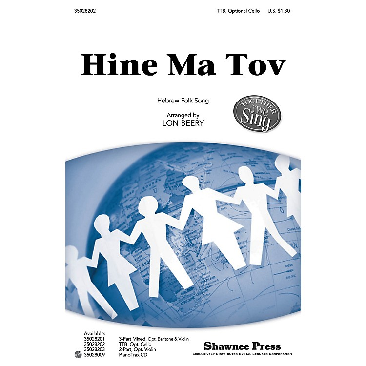 Shawnee PressHine Ma Tov (Together We Sing Series) TTB arranged by Lon Beery