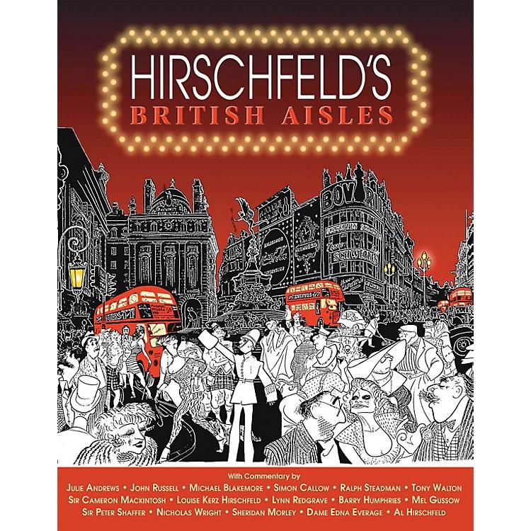 Glenn Young Books/ApplauseHirschfeld's British Aisles Applause Books Series Softcover Written by Al Hirschfeld