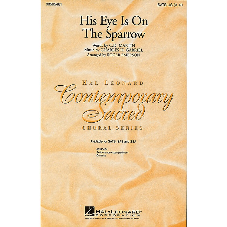 Hal Leonard His Eye Is on the Sparrow SSA Arranged by Roger Emerson