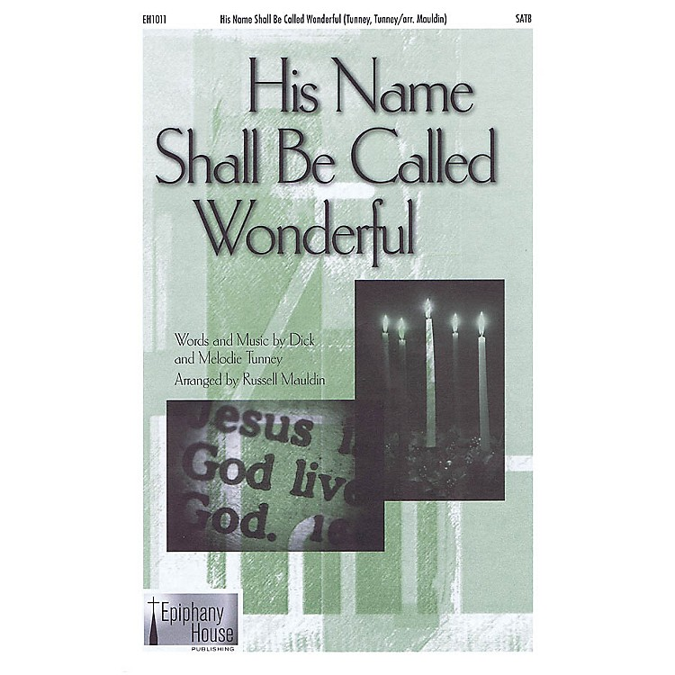 Epiphany House PublishingHis Name Shall Be Called Wonderful CD ACCOMP Arranged by Russell Mauldin