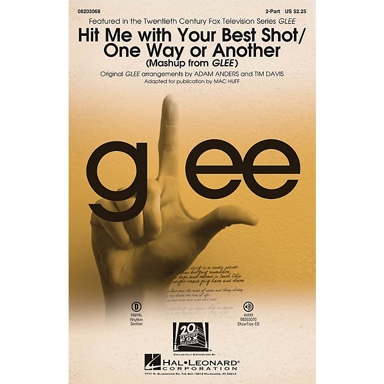 Hal Leonard Hit Me With Your Best Shot/One Way or Another (from Glee) 2-Part by Glee Cast arranged by Adam Anders