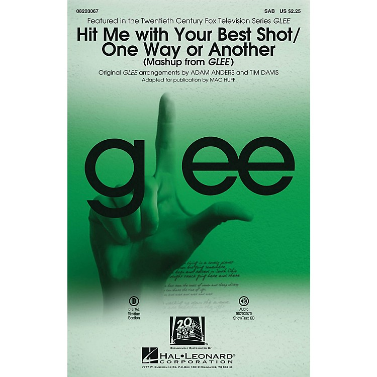 Hal LeonardHit Me With Your Best Shot/One Way or Another (from Glee) SAB by Glee Cast arranged by Adam Anders