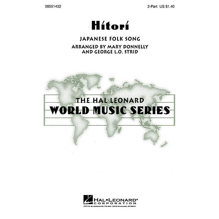 Hal LeonardHitori 2-Part arranged by George L.O. Strid
