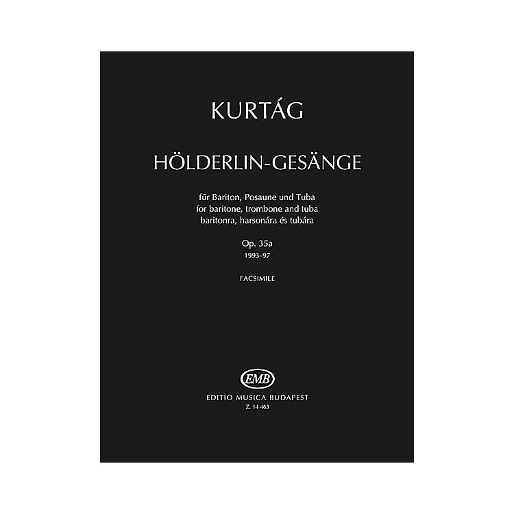 Editio Musica BudapestHölderlin-Gesänge, Op. 35a EMB Series  by György Kurtág