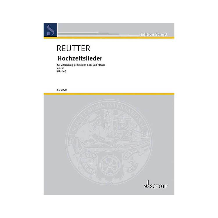 SchottHochzeitslieder aus Stimmen der Völker, op. 53 SATB Composed by Hermann Reutter