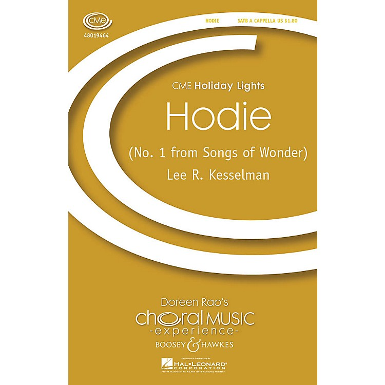 Boosey and HawkesHodie (No. 1 from Songs of Wonder) CME Holiday Lights SATB a cappella composed by Lee Kesselman
