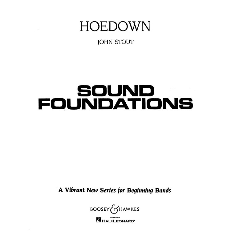Boosey and Hawkes Hoedown (Full Score) Concert Band Level 1.5 Composed by John Stout
