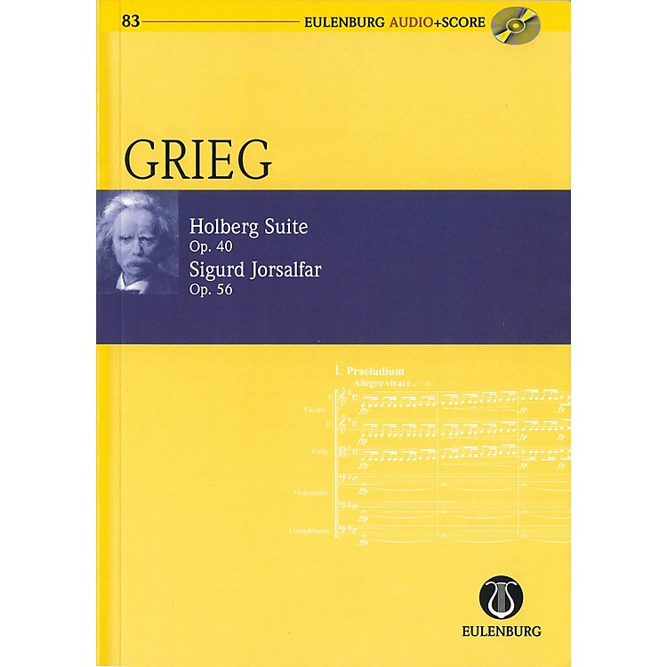 EulenburgHolberg Suite Op. 40 / Sigurd Jorsalfar Op. 56 Eulenberg Audio plus Score W/ CD by Grieg Edited by Horton