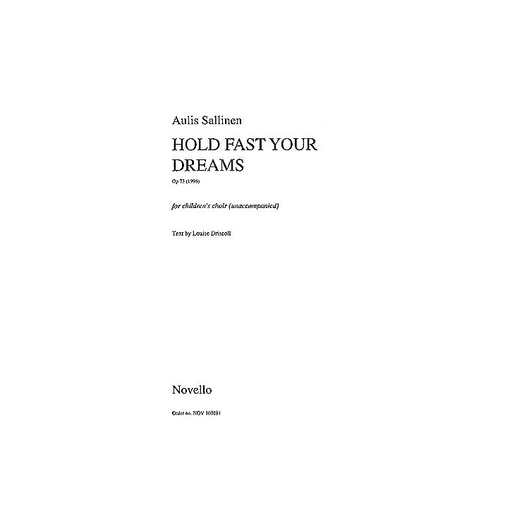 NovelloHold Fast Your Dreams (Op.73) SSA Composed by Aulis Sallinen