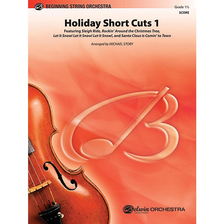 Alfred Holiday Short Cuts 1 String Orchestra Grade 1.5
