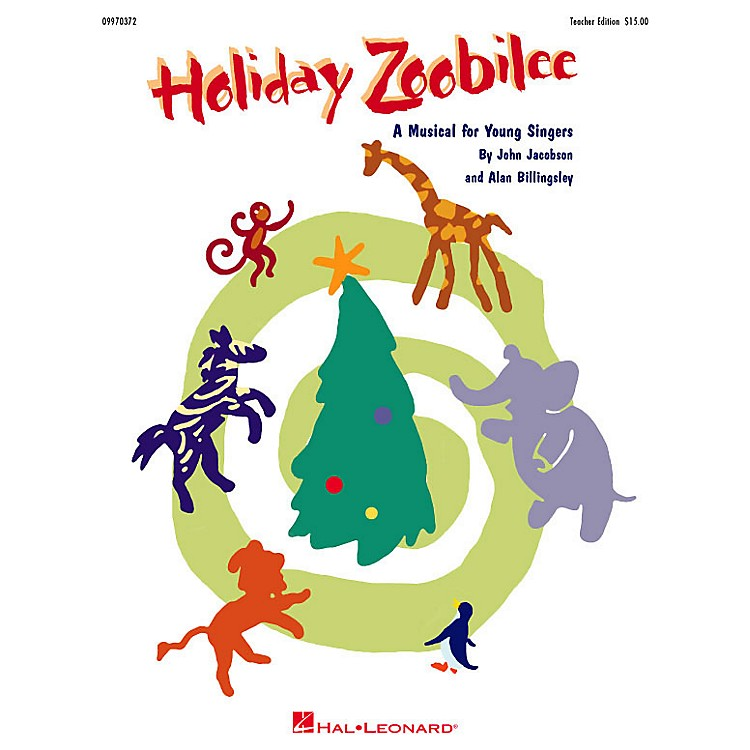 Hal LeonardHoliday Zoobilee (Musical) (Reproducible Pak) REPRO PAK Composed by John Jacobson