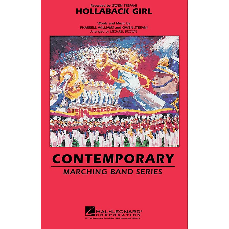 Hal LeonardHollaback Girl Marching Band Level 3-4 by Gwen Stefani Arranged by Michael Brown